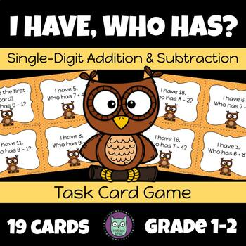 I Have, Who Has Single-Digit Addition & Subtraction Game