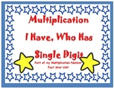 I Have, Who Has?  Single Digit Multiplication Game