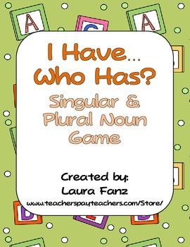 I Have, Who Has Singular and Plural Nouns Game and Languag