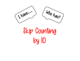I Have, Who Has Skip Counting by 10