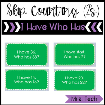 I Have Who Has - Skip Counting by 2's