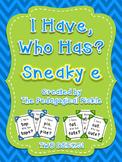 I Have, Who Has? Sneaky e / Magic e TWO DECKS!
