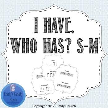 I Have/ Who Has So- Mi: 3 ways