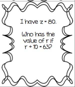 I Have, Who Has: Solving for a Variable {Algebra: Addition and Subtraction}