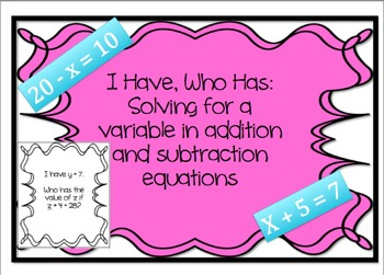 I Have, Who Has: Solving for a Variable {Algebra: Addition