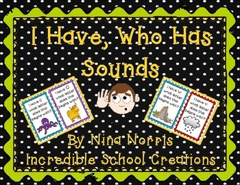 I Have, Who Has Sounds
