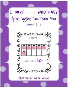 I Have . . . Who Has? Spring Ladybug Tens Frame 1-10 Game