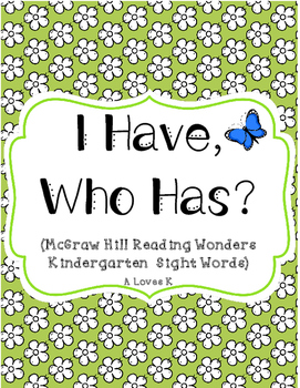 I Have, Who Has - Spring Theme (K Reading Wonders Words)
