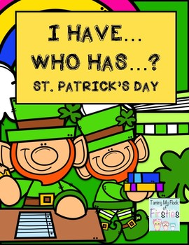 I Have...Who Has? St. Patrick's Day