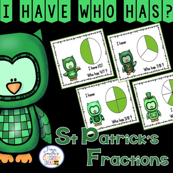 I Have Who Has Game St Patrick's Day Fractions