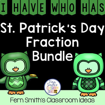 I Have, Who Has? St Patrick's Day Fractions Bundle
