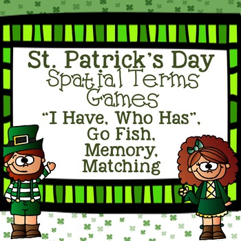 St. Patrick's Day Games for Spatial Terms - I Have, Who Has?