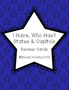 I Have, Who Has: States and Capitals Review