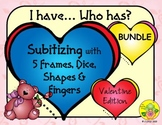I Have. Who Has? Subitizing 1-5 Bundle (Valentine's Day)