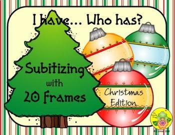 I Have. Who Has? Subitizing with 20 Frames (Christmas)