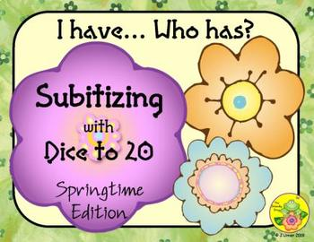 I Have. Who Has? Subitizing with Dice to 20 (Spring)