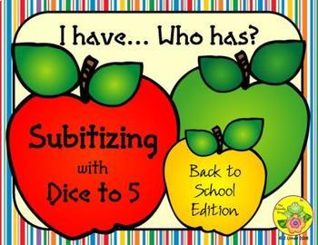 I Have. Who Has? Subitizing with Dice to 5 (Back to School)