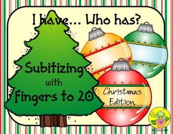 I Have. Who Has? Subitizing with Fingers to 20 (Christmas)