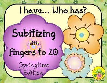 I Have. Who Has? Subitizing with Fingers to 20 (Spring)