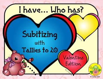 I Have. Who Has? Subitizing with Tallies to 20 (Valentine's Day)
