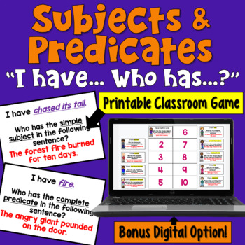 I Have... Who Has?  Game:  Subjects and Predicates (Simple AND Complete)