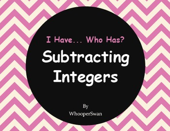 I Have, Who Has - Subtracting Integers