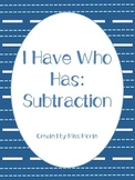 I Have Who Has: Subtraction