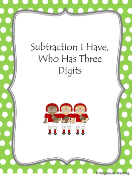 I Have, Who Has Subtraction Three Digits