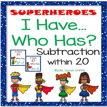 I Have, Who Has? ~ Subtraction within 20 ~ Superheroes