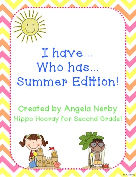 I Have, Who Has: Summer Edition!