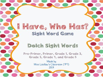 I Have, Who Has? - SuperPack {PrePrimer to Grade 5 Dolch Sight Words}
