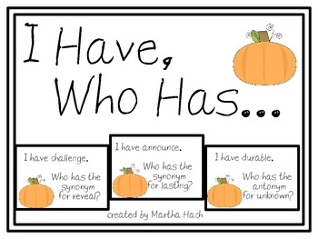 I Have Who Has Synonym & Antonym Game - with pumpkins!