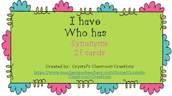 I Have Who Has:  Synonyms