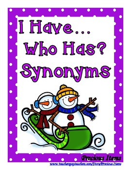 I Have...Who Has?  Synonyms - Set 2