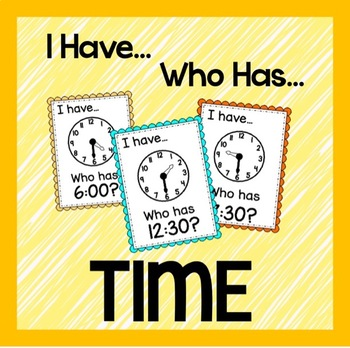I Have, Who Has- TIME