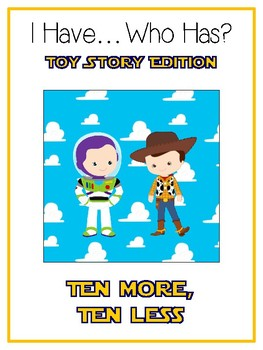 I Have Who Has - TOY STORY - Ten More Ten Less - Math Folder Game