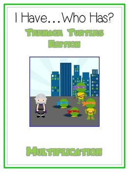 I Have Who Has? Teenage Turtles Math Folder Game - Common Core - Multiplication