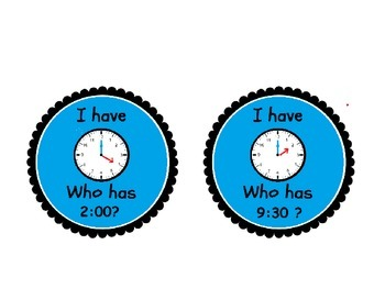 I Have Who Has? Telling Time Cards Hour and Half Hour: