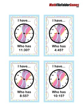 Telling Time I Have.... Who Has?  a Telling Time Game