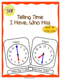 Telling Time Half Hour Intervals I Have Who Has