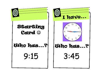 """""""I Have, Who Has?"""" Telling Time Game (Quarter Hours)"""