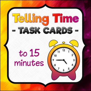 I Have, Who Has.. Telling Time Task Cards - SET 1