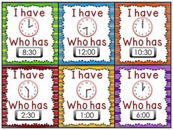 I Have Who Has Telling Time - To the hour and half hour