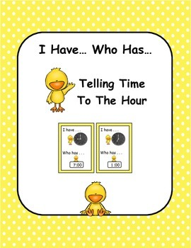 I Have, Who Has: Telling Time to the Hour
