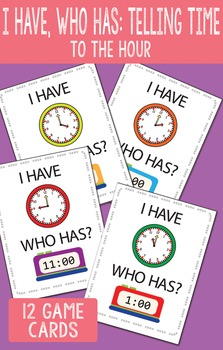 I Have Who Has Telling Time to the Hour Printable Cards