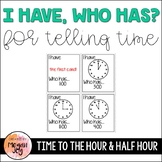 I Have, Who Has? Math Game: Telling Time to the Hour and Half Hour