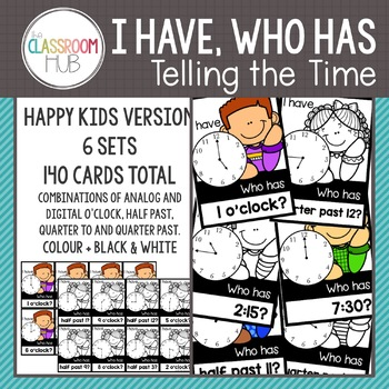 Telling Time Game - I Have Who Has - Group Activity - Happy Kids