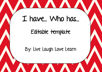 I Have Who Has Template - Editable