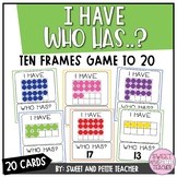 I Have Who Has Ten Frames Game (to 20)