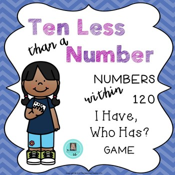 I Have, Who Has? Ten Less than a Number within 120